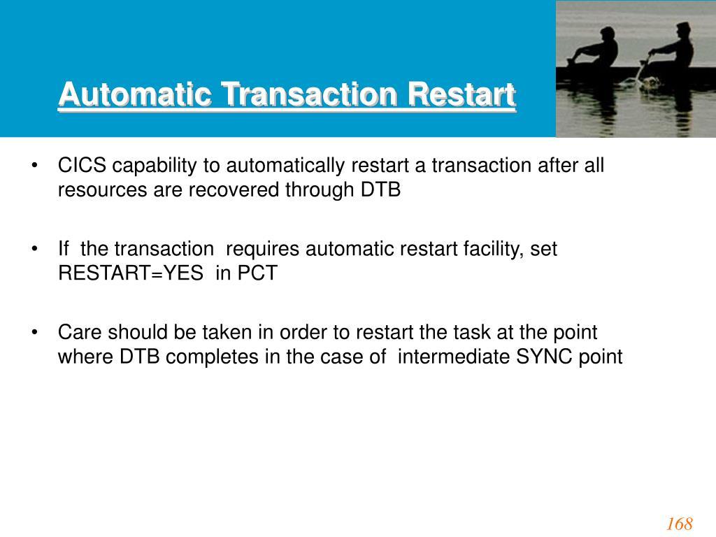 Automatic Transaction Restart