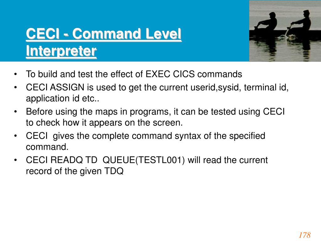 CECI - Command Level Interpreter