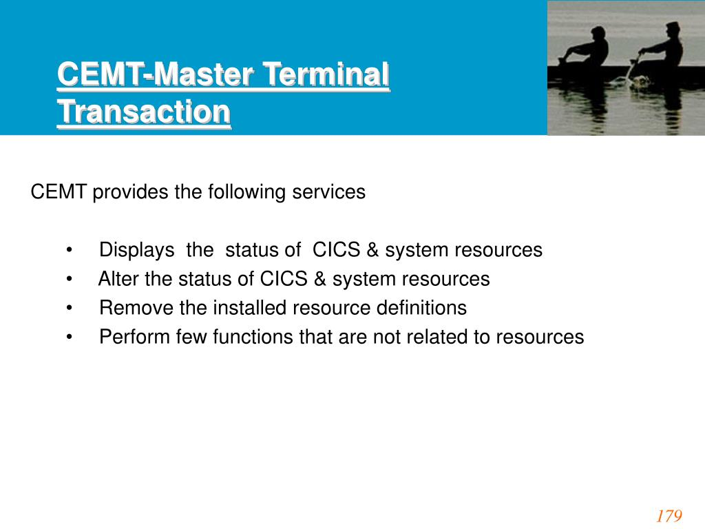 CEMT-Master Terminal Transaction