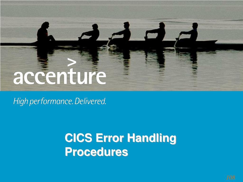 CICS Error Handling Procedures