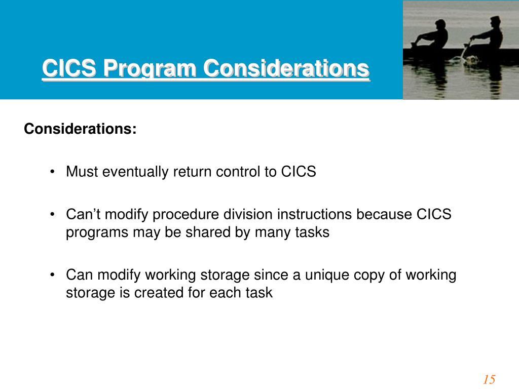 CICS Program Considerations