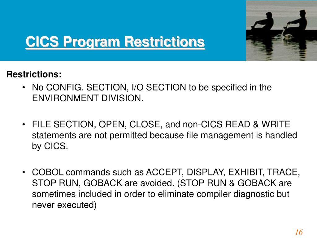 CICS Program Restrictions