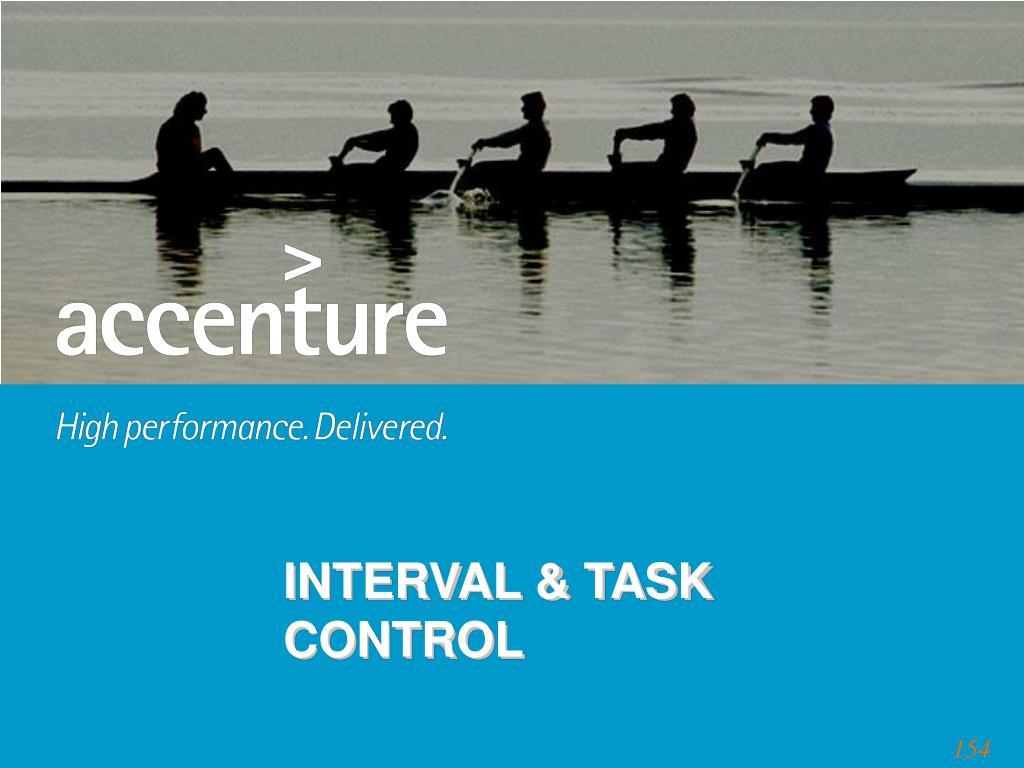 INTERVAL & TASK CONTROL