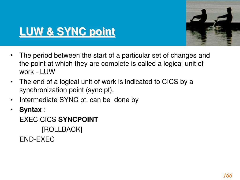 LUW & SYNC point