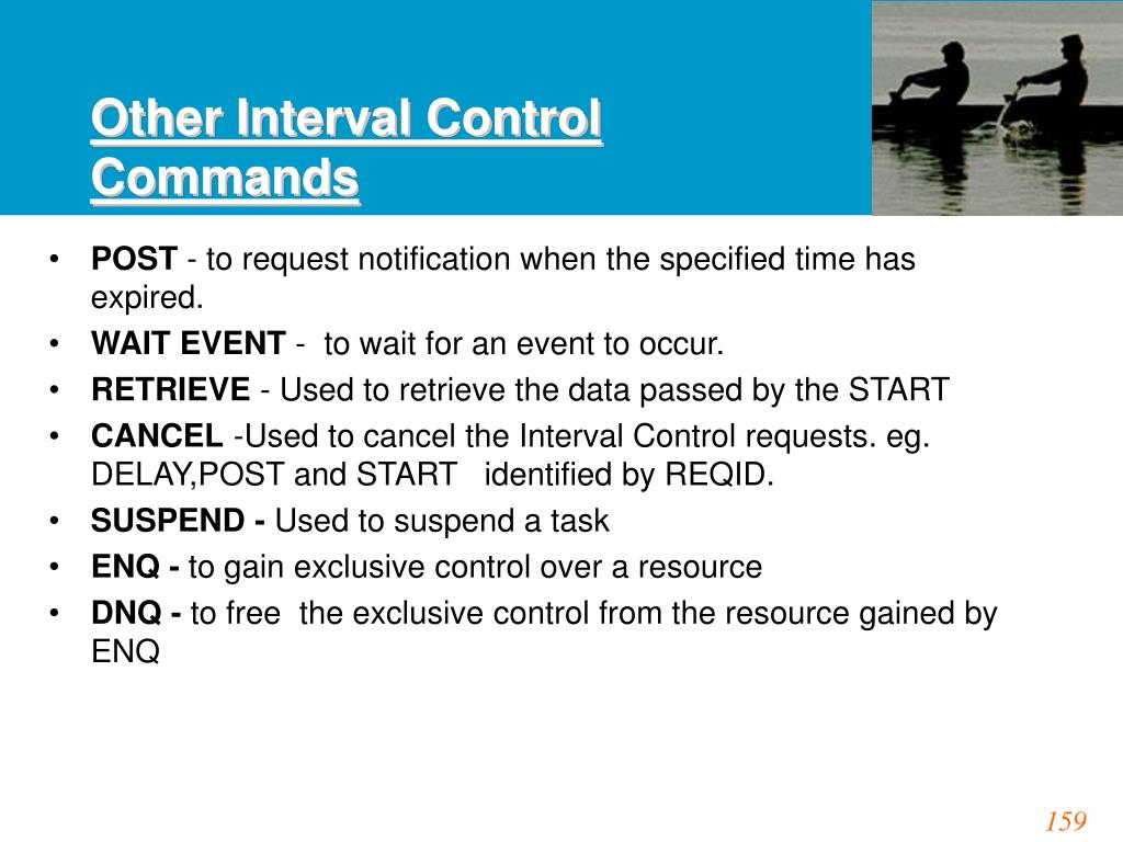 Other Interval Control Commands
