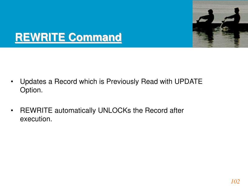 REWRITE Command