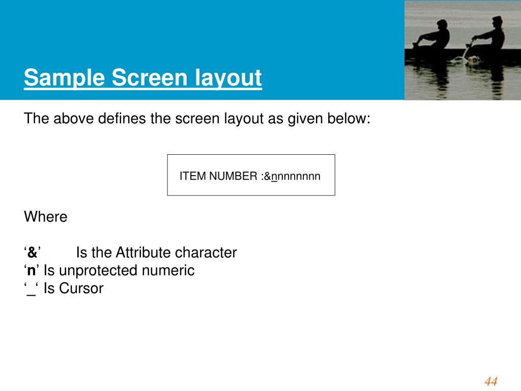 Sample Screen layout