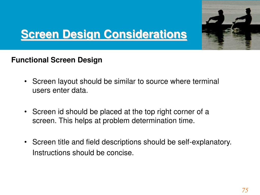 Screen Design Considerations