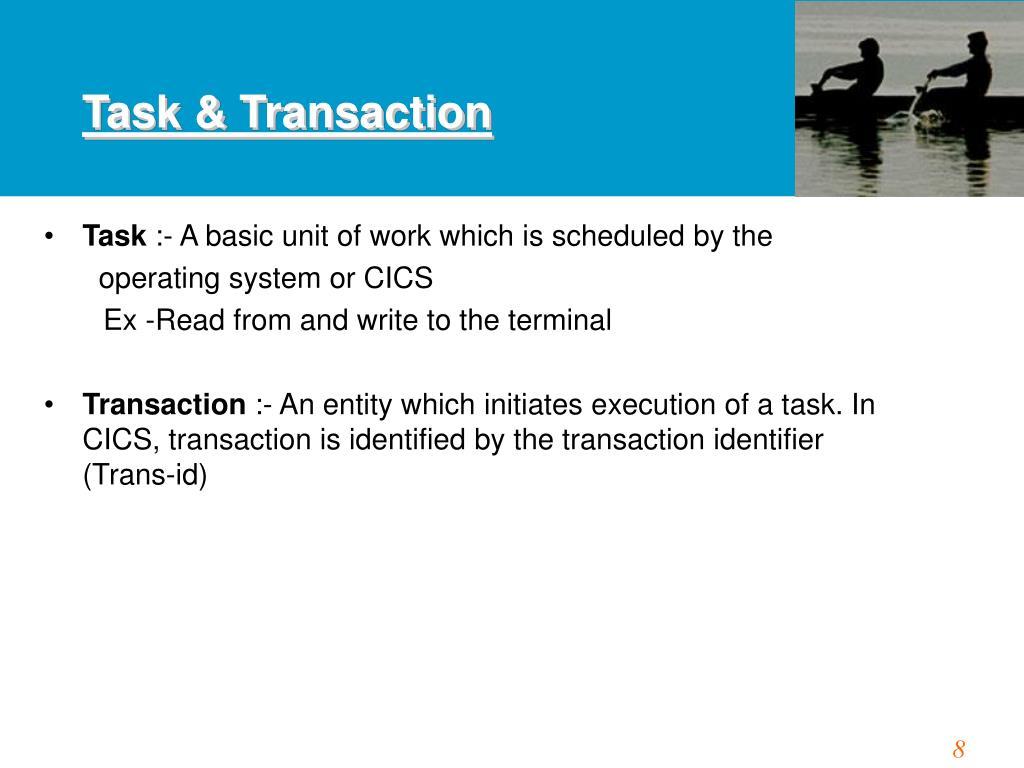 Task & Transaction