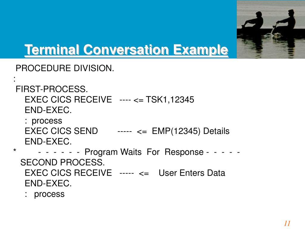 Terminal Conversation Example