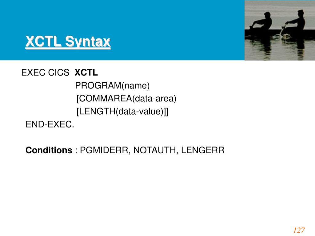 XCTL Syntax