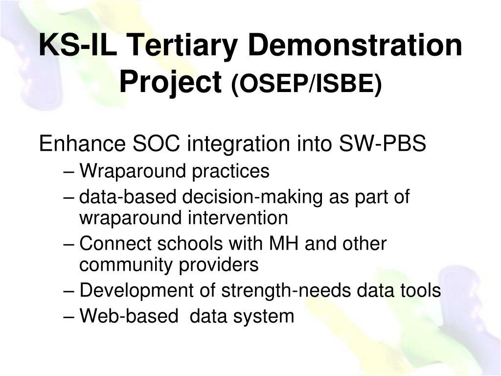 KS-IL Tertiary Demonstration Project