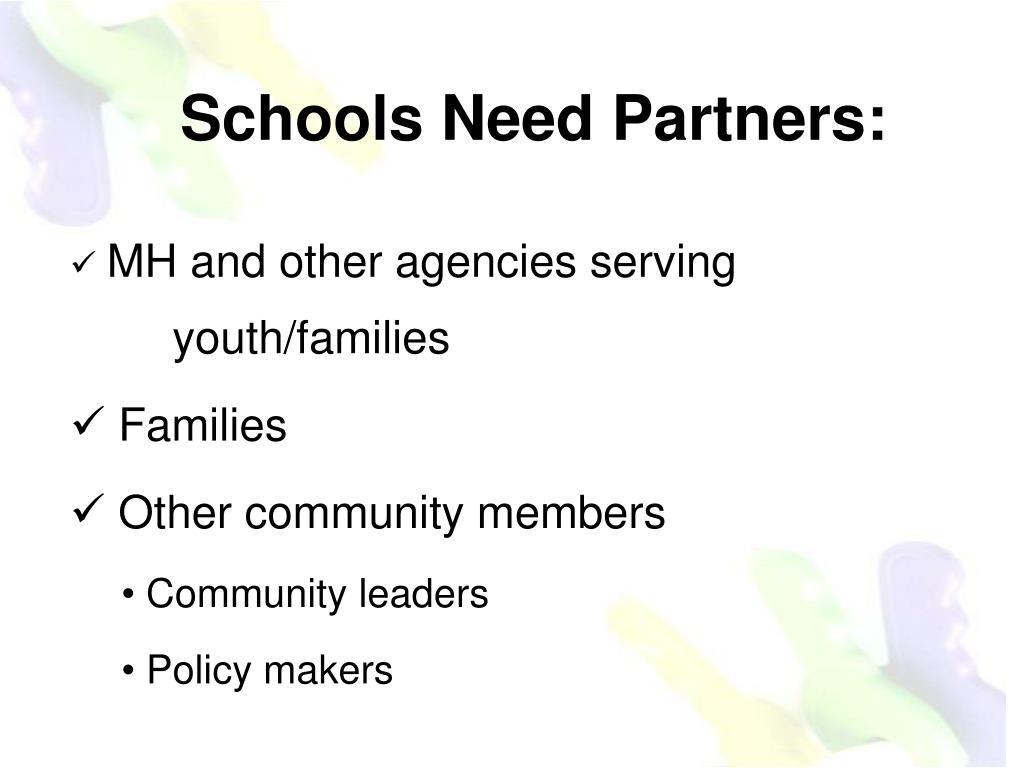 Schools Need Partners: