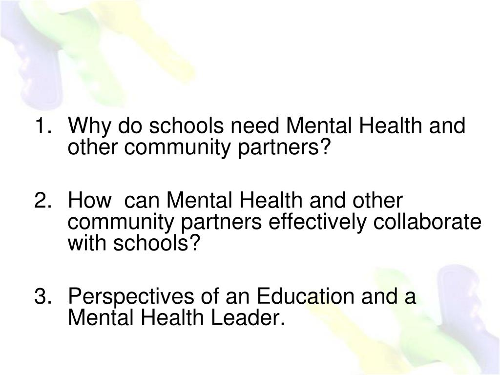 Why do schools need Mental Health and other community partners?