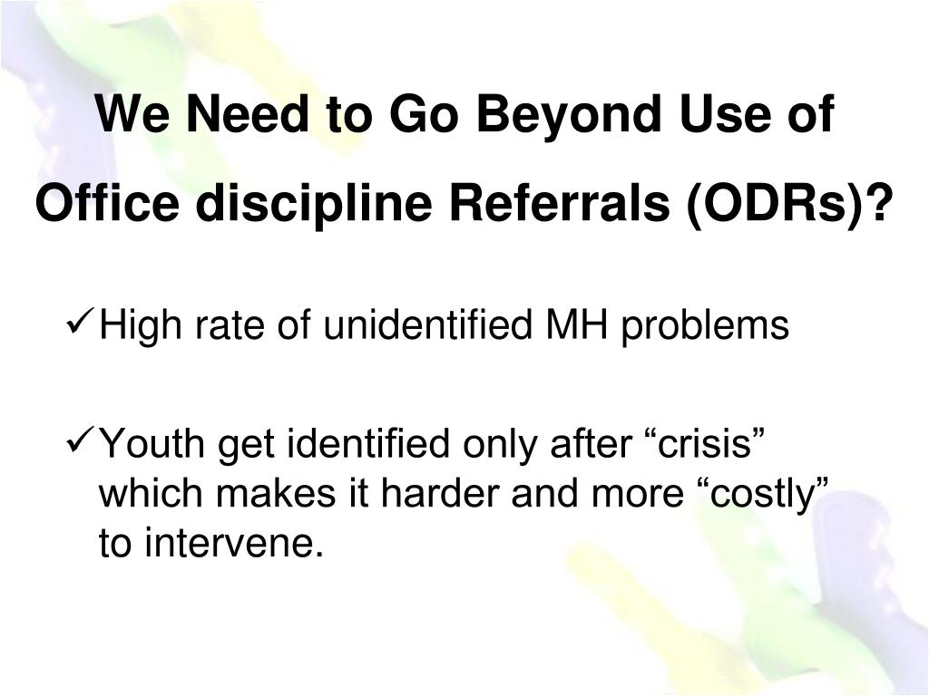 We Need to Go Beyond Use of Office discipline Referrals (ODRs)?
