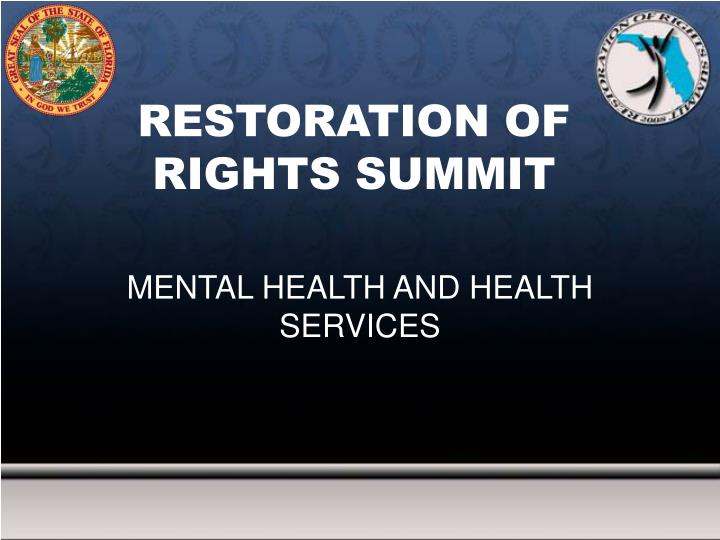 Restoration of rights summit
