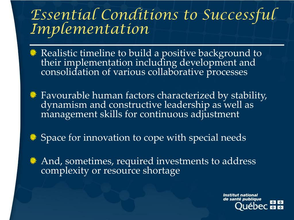 Essential Conditions to Successful Implementation