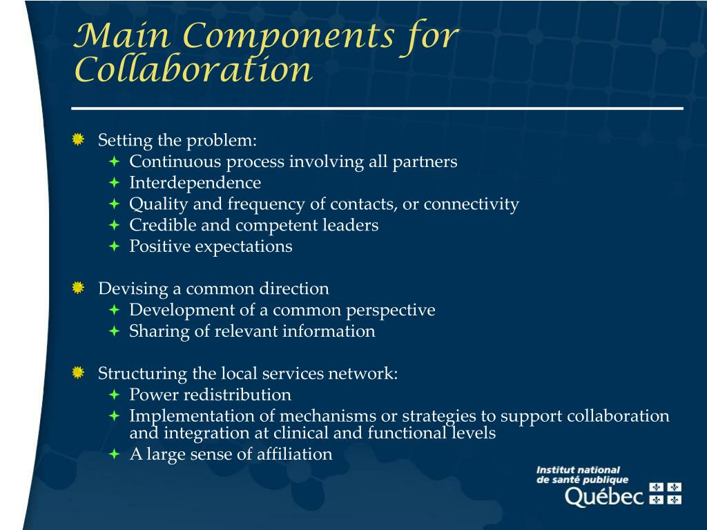 Main Components for Collaboration