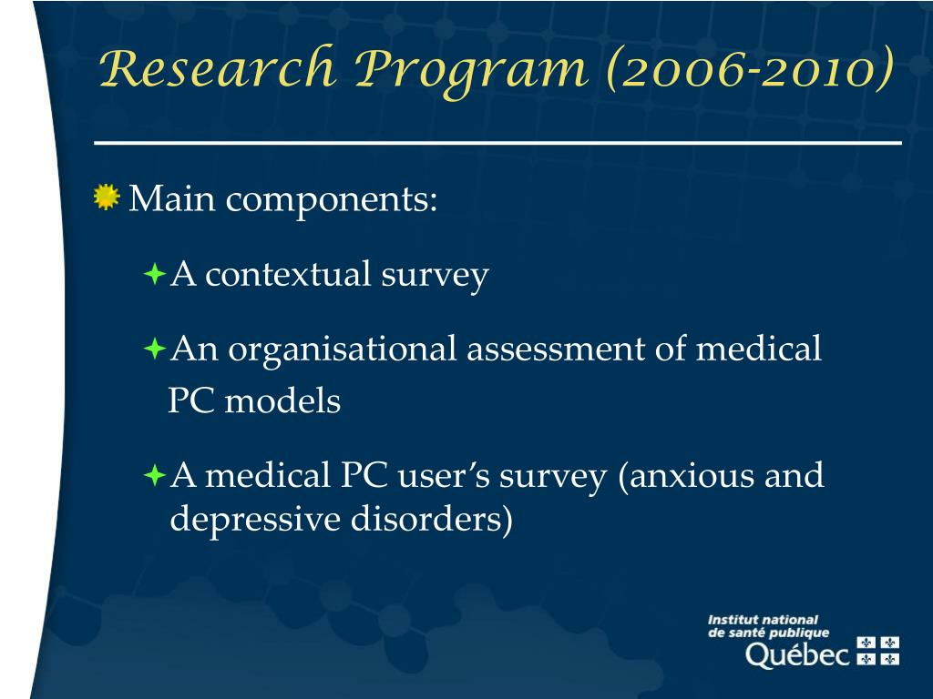 Research Program (2006-2010)