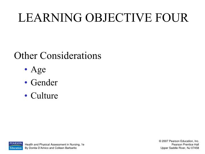 LEARNING OBJECTIVE FOUR