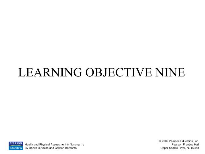 LEARNING OBJECTIVE NINE