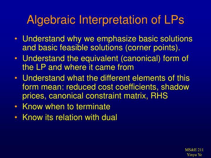 Algebraic Interpretation of LPs