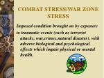combat stress war zone stress