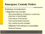 emergency custody orders