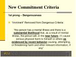 new commitment criteria