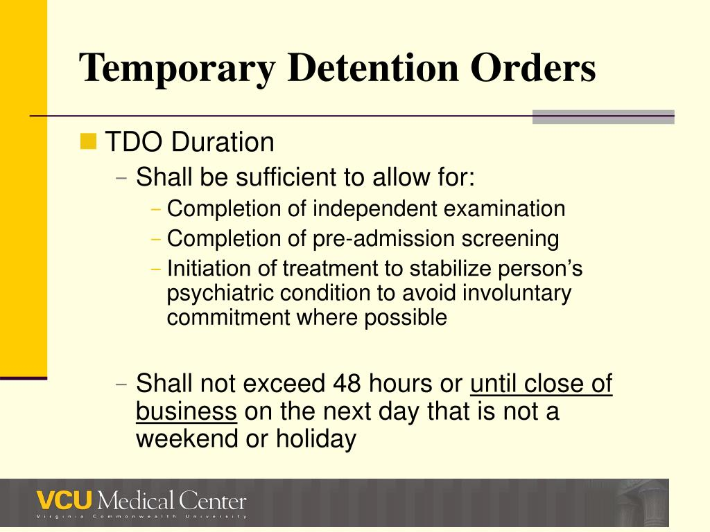 Temporary Detention Orders