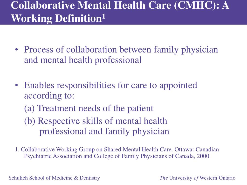 Collaborative Mental Health Care (CMHC): A Working Definition