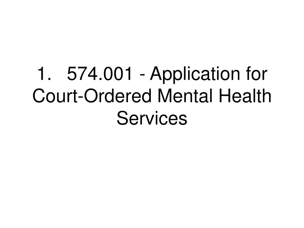 1.574.001 - Application for Court-Ordered Mental Health Services