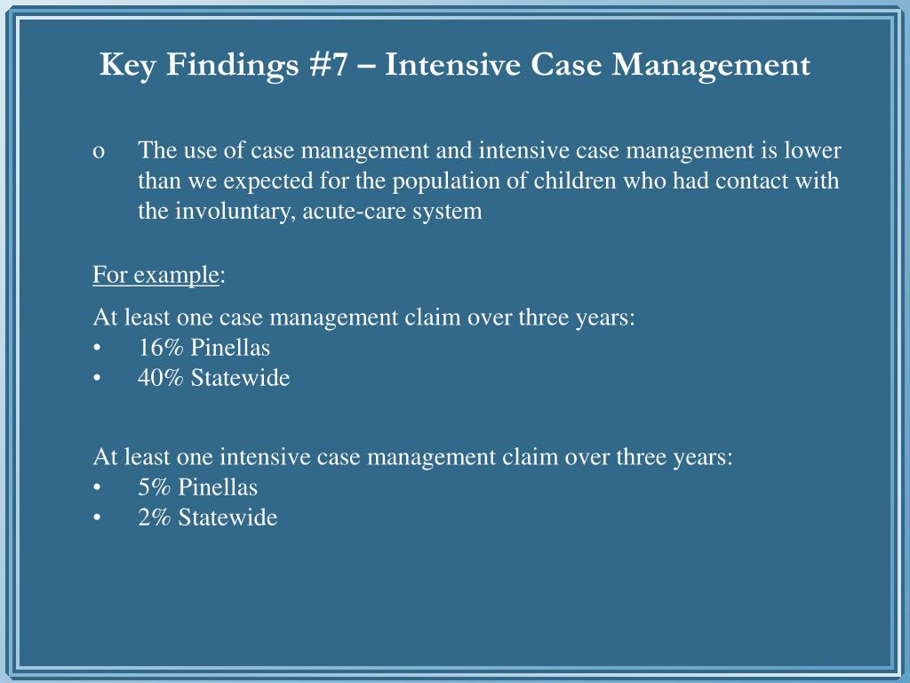 Key Findings #7 – Intensive Case Management