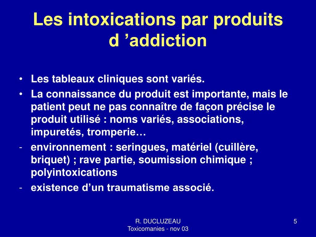 Les intoxications par produits d'addiction
