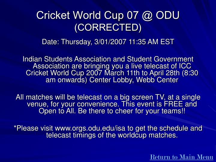 Cricket World Cup 07 @ ODU