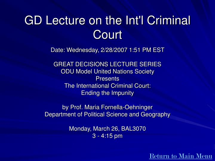 GD Lecture on the Int'l Criminal Court