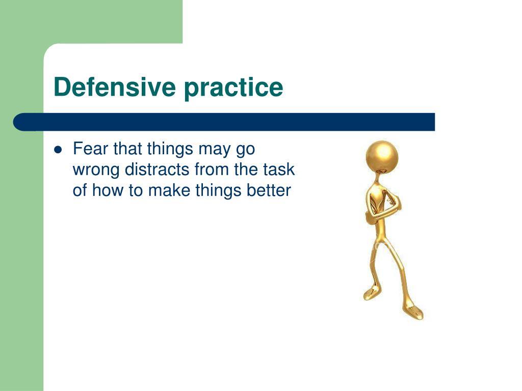 Defensive practice