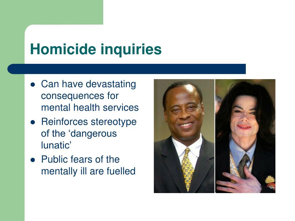 Homicide inquiries