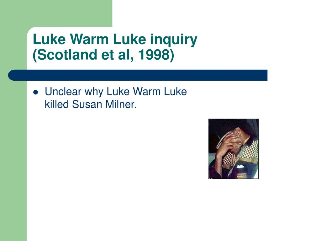 Luke Warm Luke inquiry