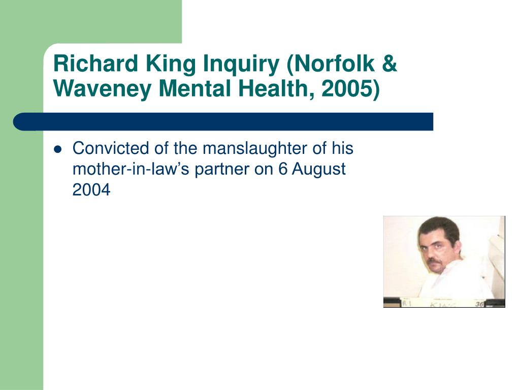 Richard King Inquiry (Norfolk & Waveney Mental Health, 2005)
