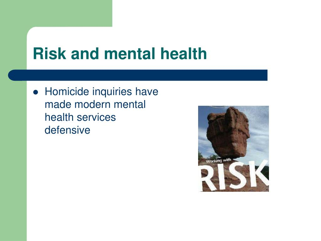 Risk and mental health