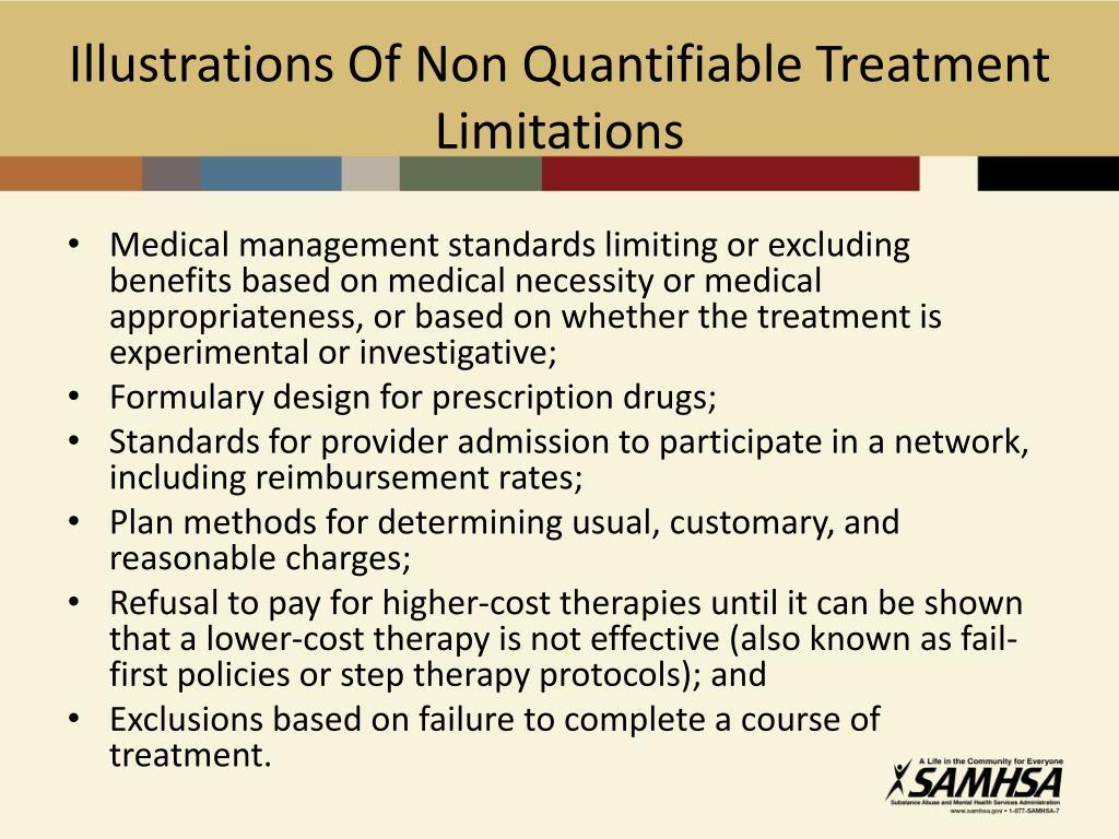 Illustrations Of Non Quantifiable Treatment Limitations