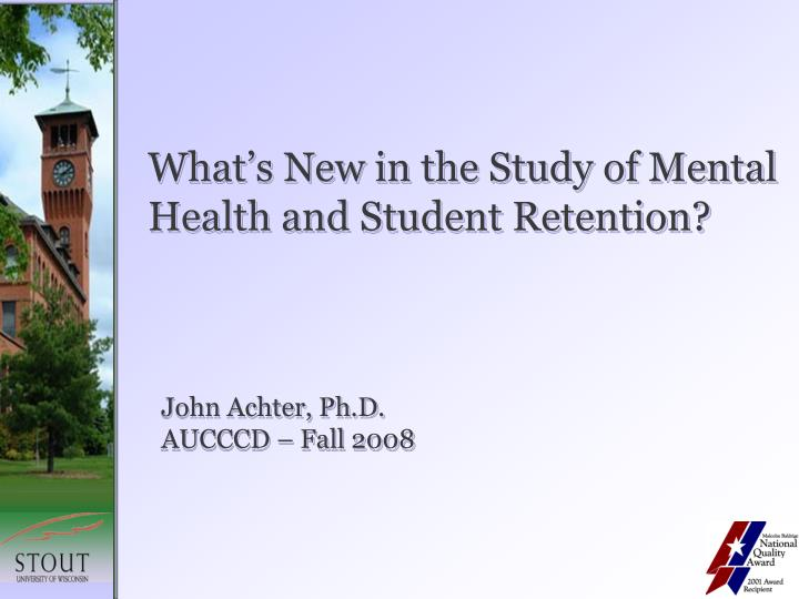 What's New in the Study of Mental Health and Student Retention?