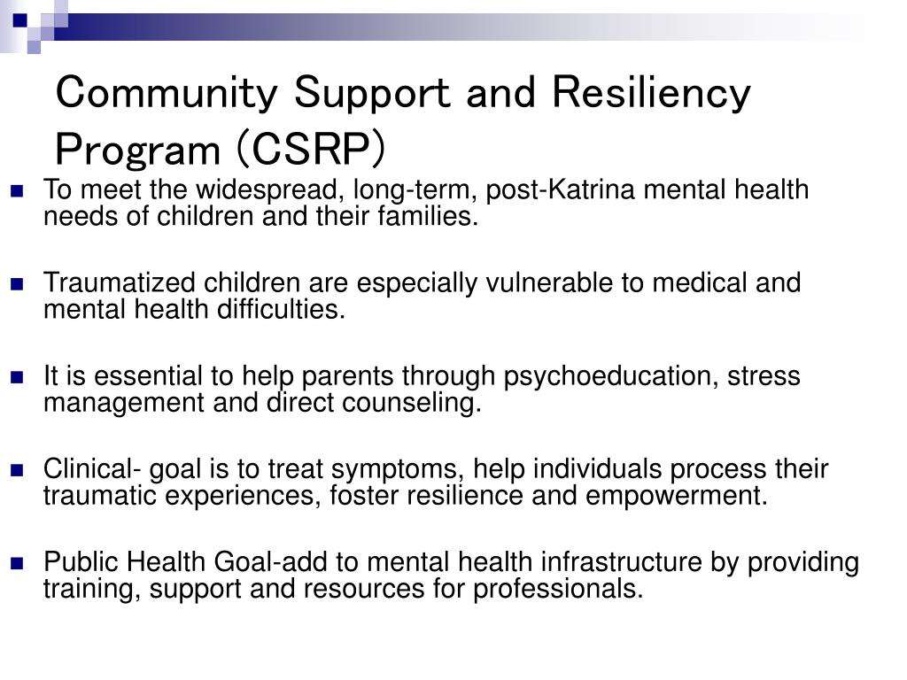 Community Support and Resiliency Program (CSRP)