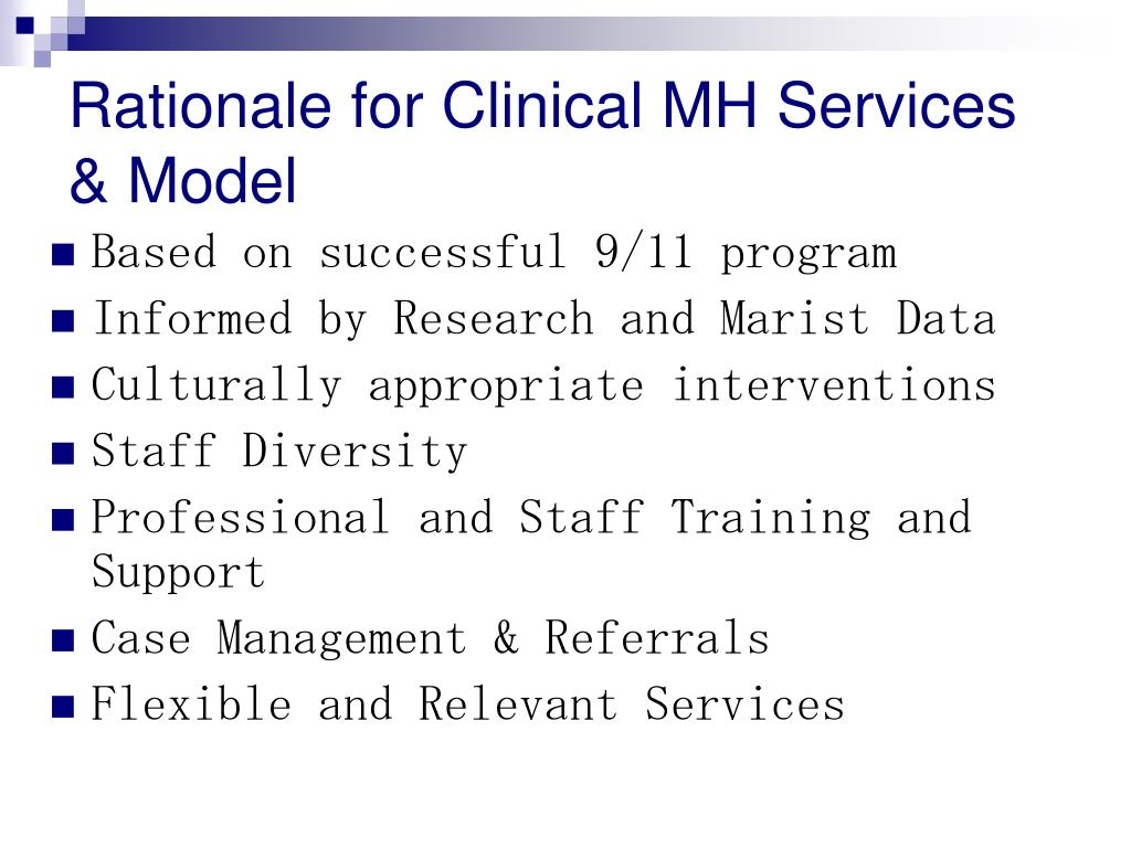 Rationale for Clinical MH Services & Model