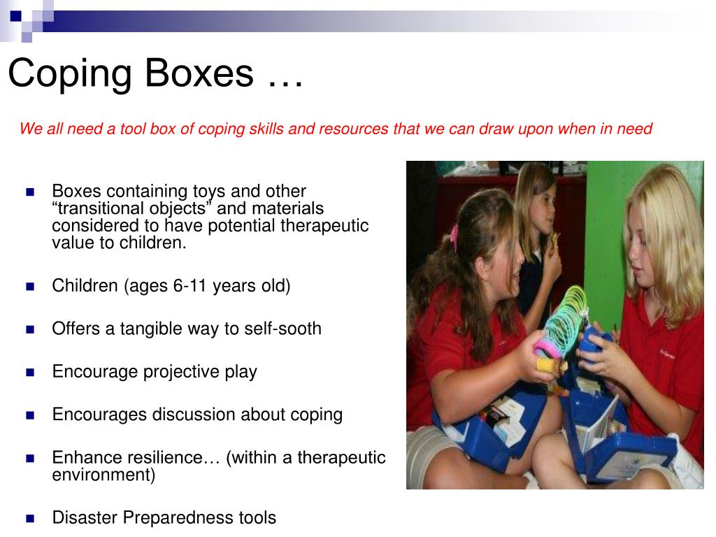 Coping Boxes …