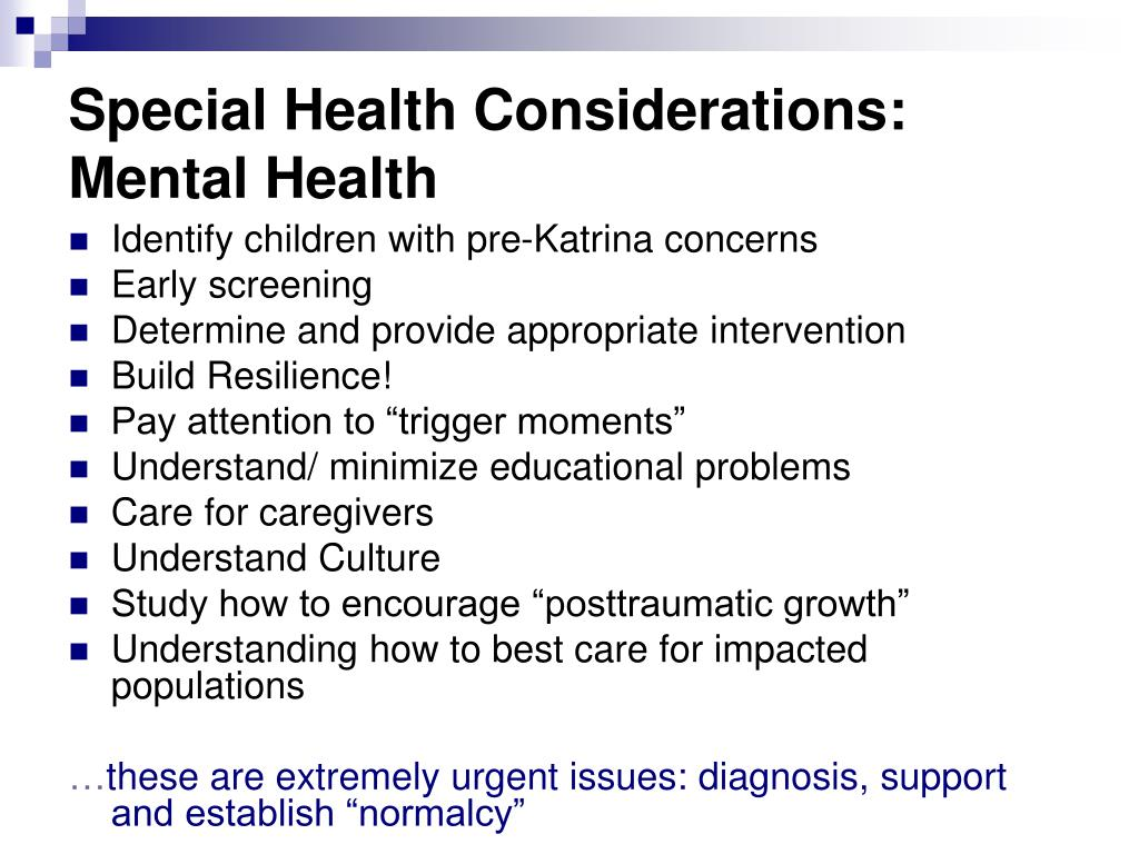 Special Health Considerations: Mental Health
