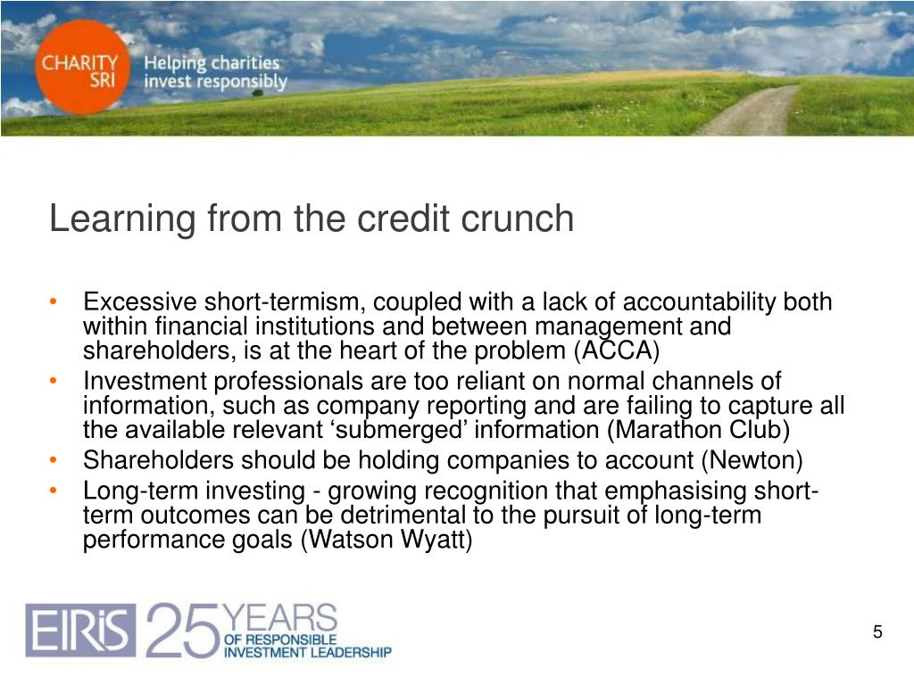 Learning from the credit crunch