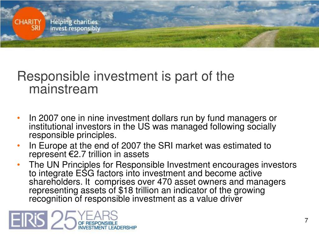 Responsible investment is part of the mainstream