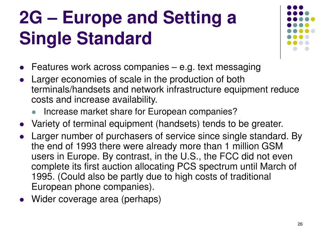 2G – Europe and Setting a Single Standard